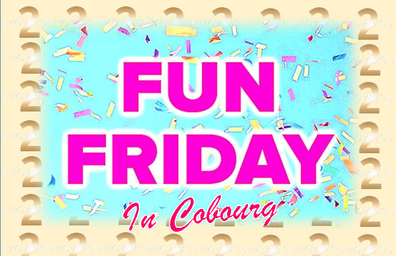 Fun Friday In Cobourg